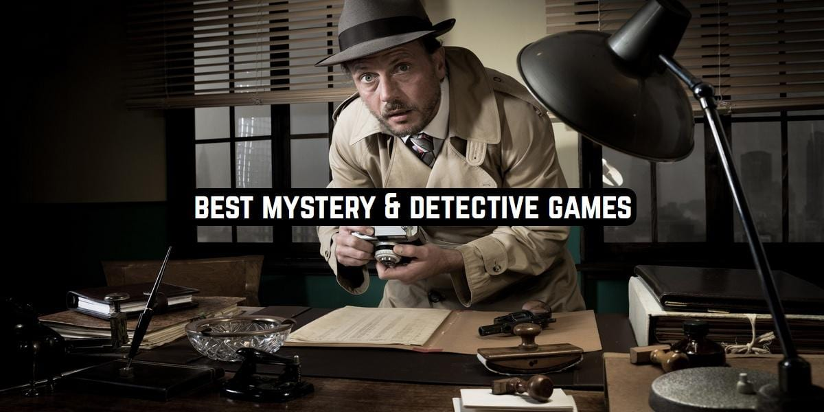 Best Mystery & Detective Games