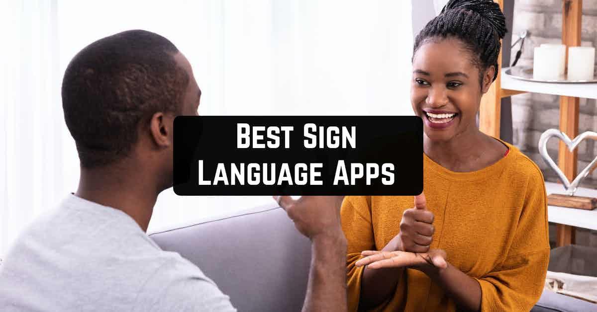 Best Sign Language Apps