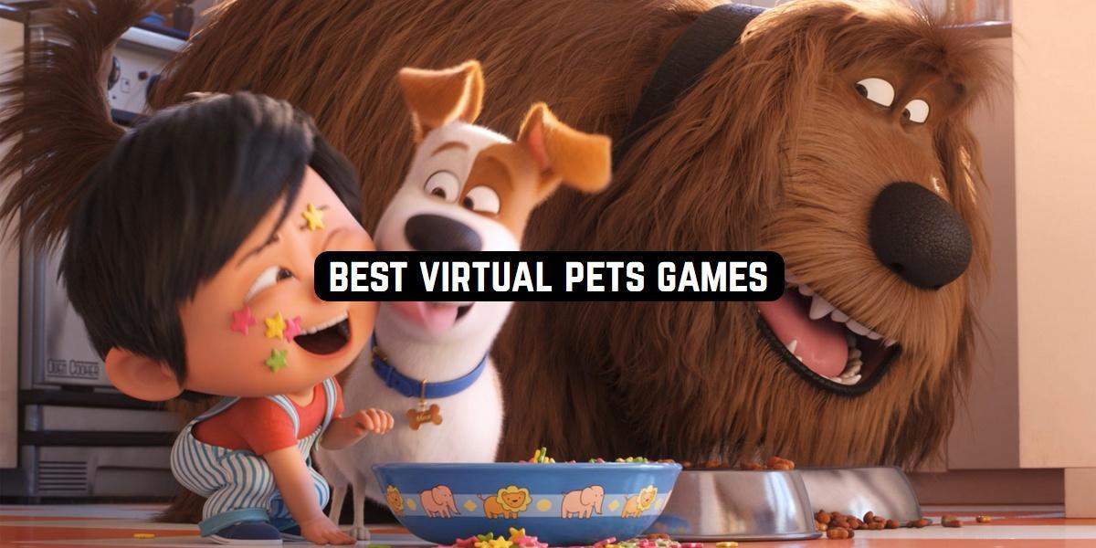 Best Virtual Pets Games