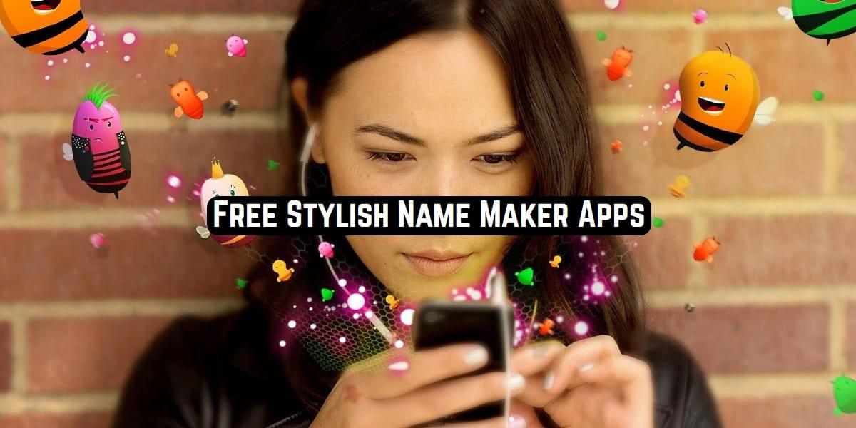 Free Stylish Name Maker Apps