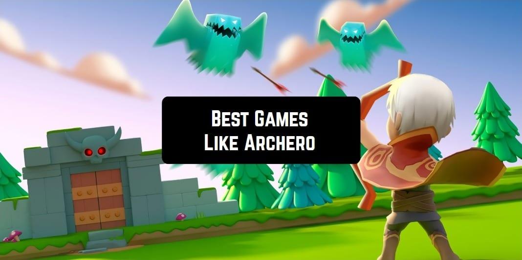 best games like archero