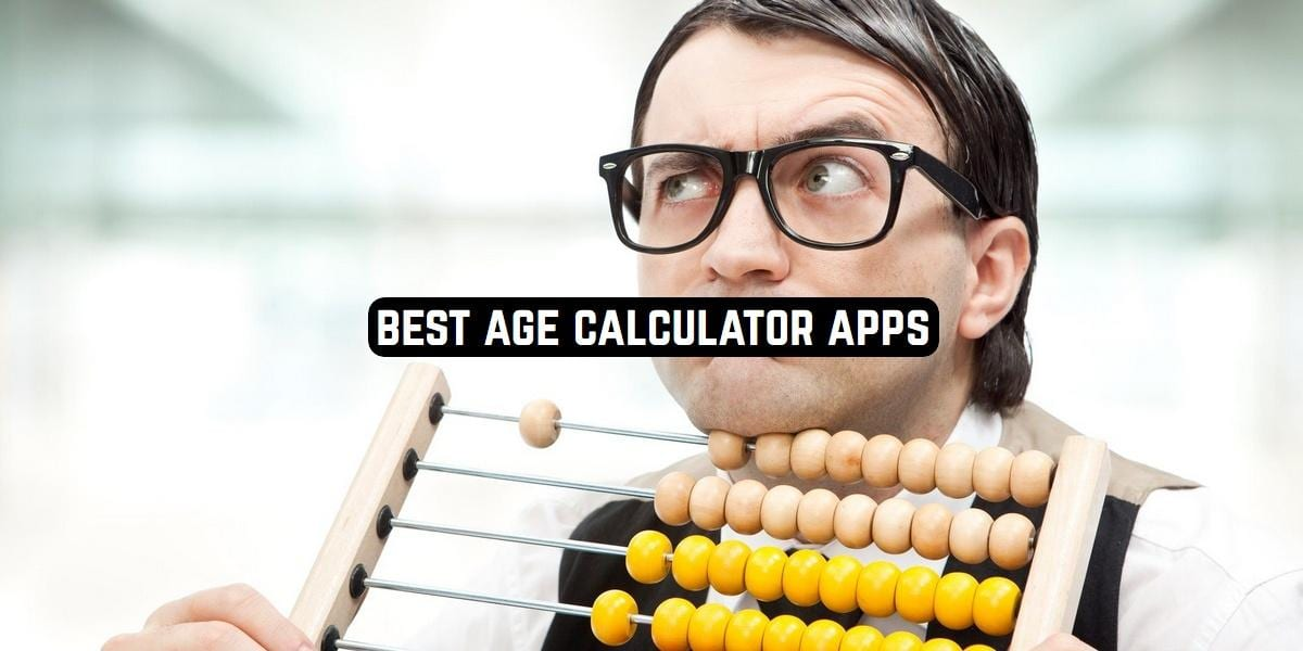 Best Age Calculator Apps