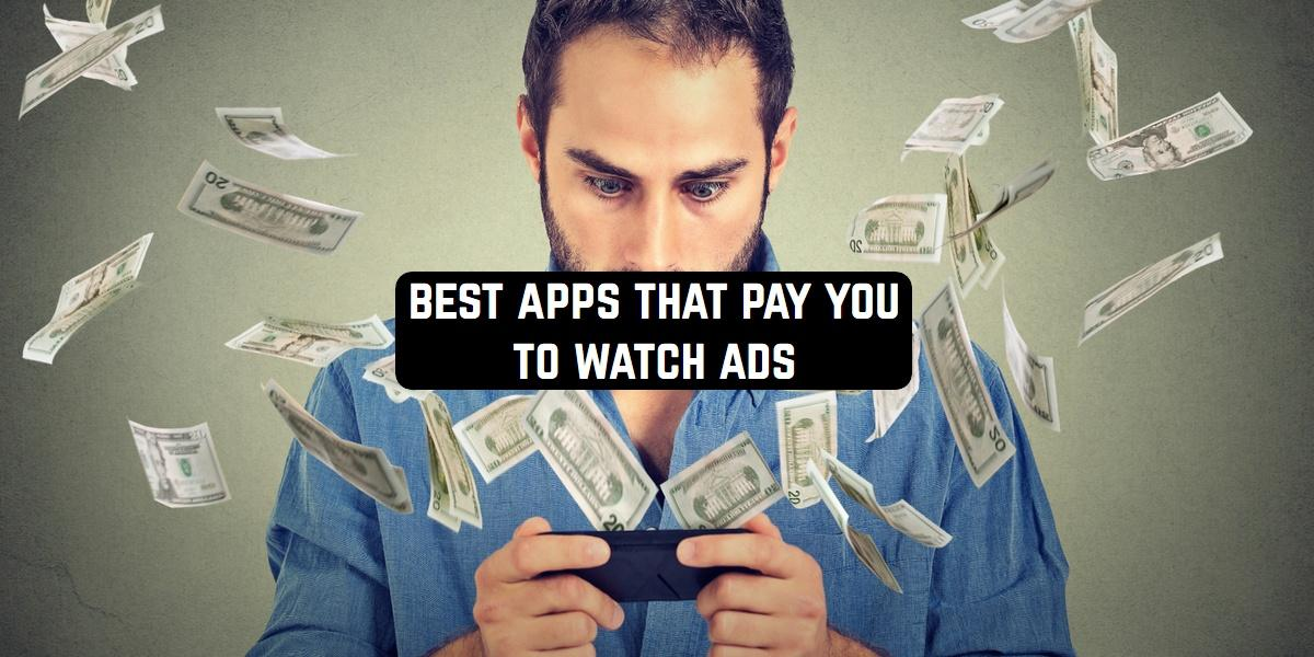 Best Apps that Pay You to Watch Ads