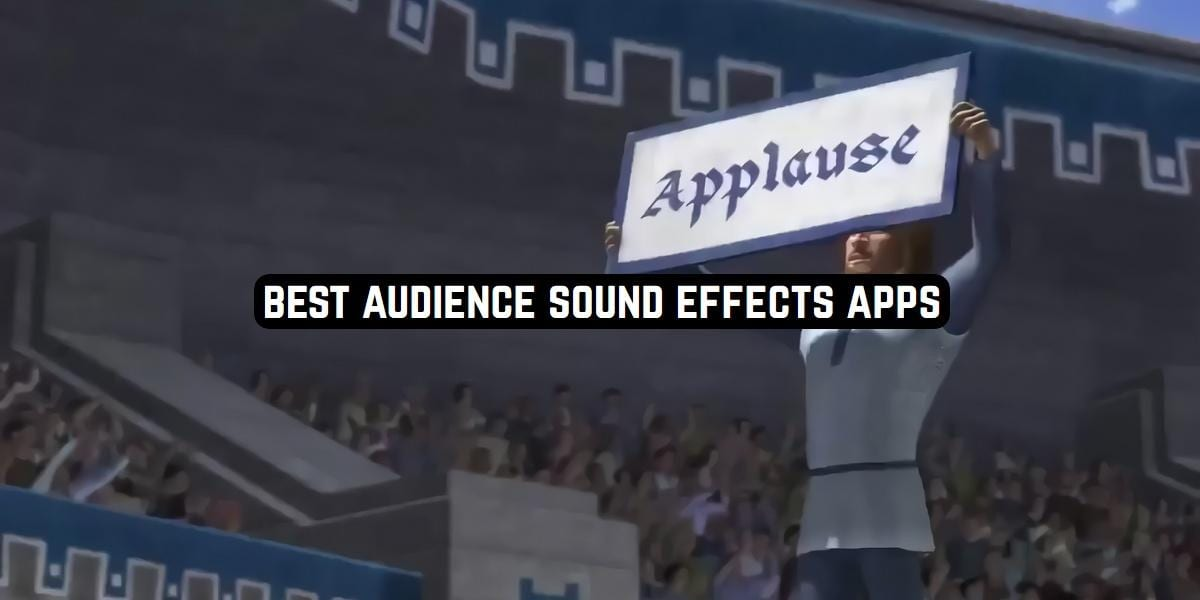 Best Audience Sound Effects Apps