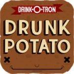Drunk Potato A Drinking Game (Drunk Potato by Drink-O-Tron Play Market)