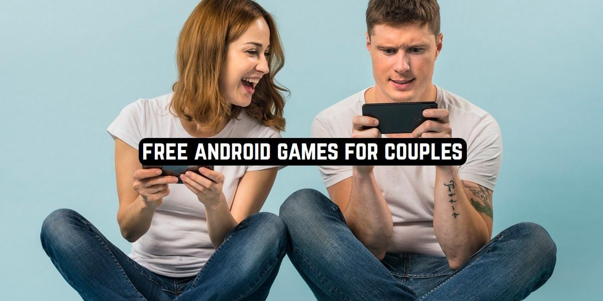 Free Android Games for Couples