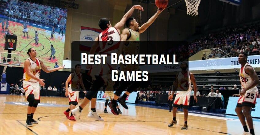 Best Basketball Games