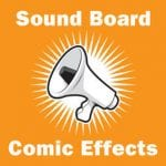Sound Board - Comic Effects