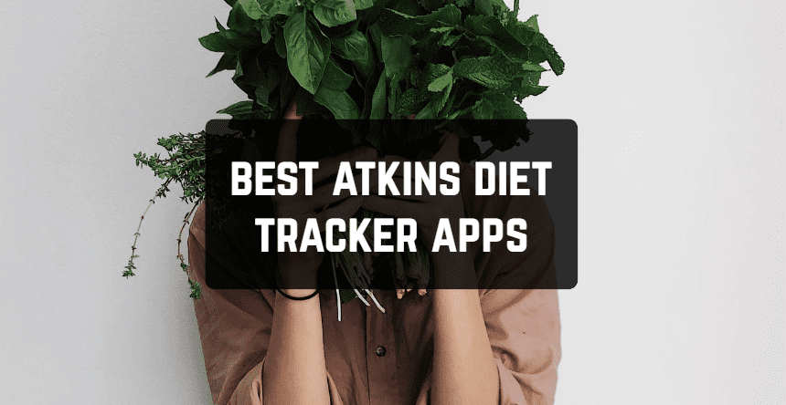 Best Atkins Diet Tracker Apps