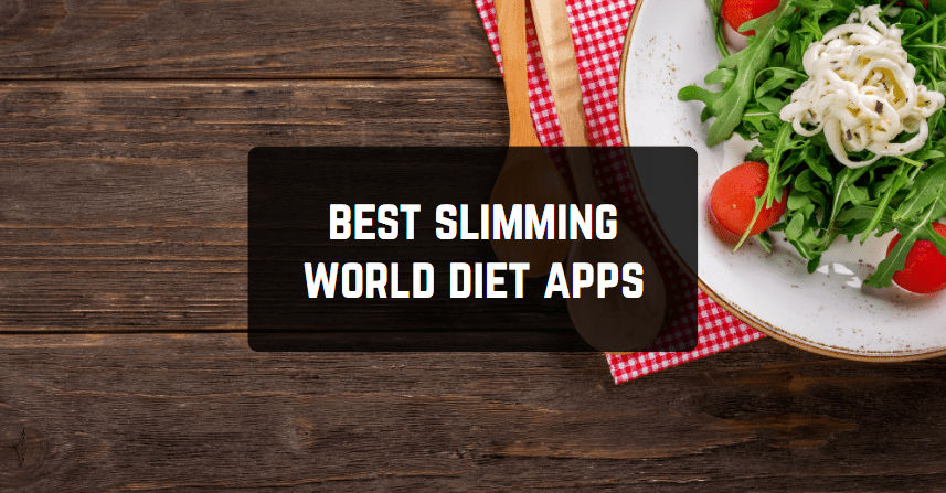 Best Slimming World Diet Apps