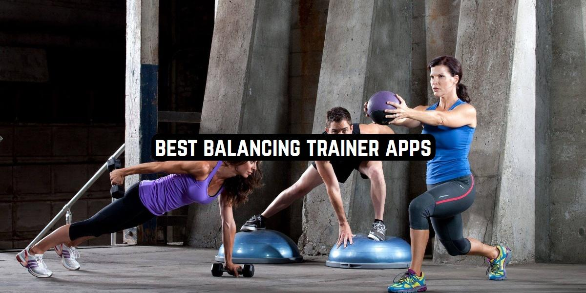 Best Balancing Trainer Apps