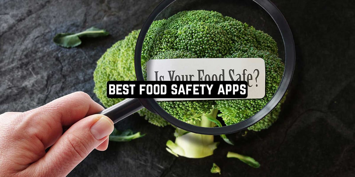 Best Food Safety Apps