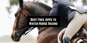 Free Apps to Watch Horse Racing main pic