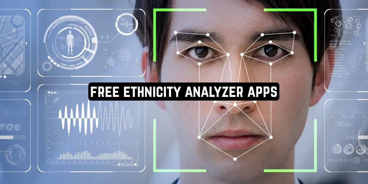 Free Ethnicity Analyzer Apps