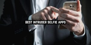 Best Intruder Selfie Apps