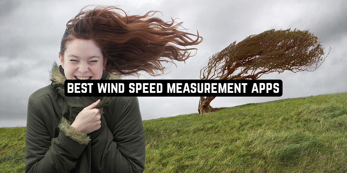 Best Wind Speed Measurement Apps
