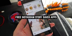 Free Instagram Story Saver Apps