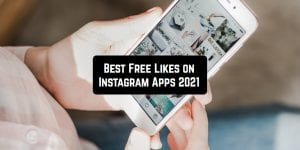 Free Likes on Instagram Apps 2021
