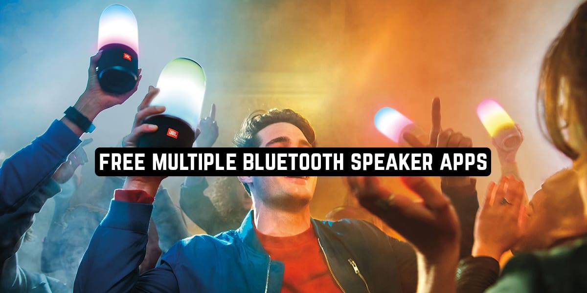 Free Multiple Bluetooth Speaker Apps