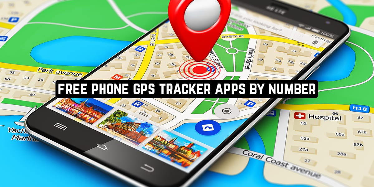 11 Free Phone GPS Tracker Apps by Number in 2021  Free apps for Android and iOS