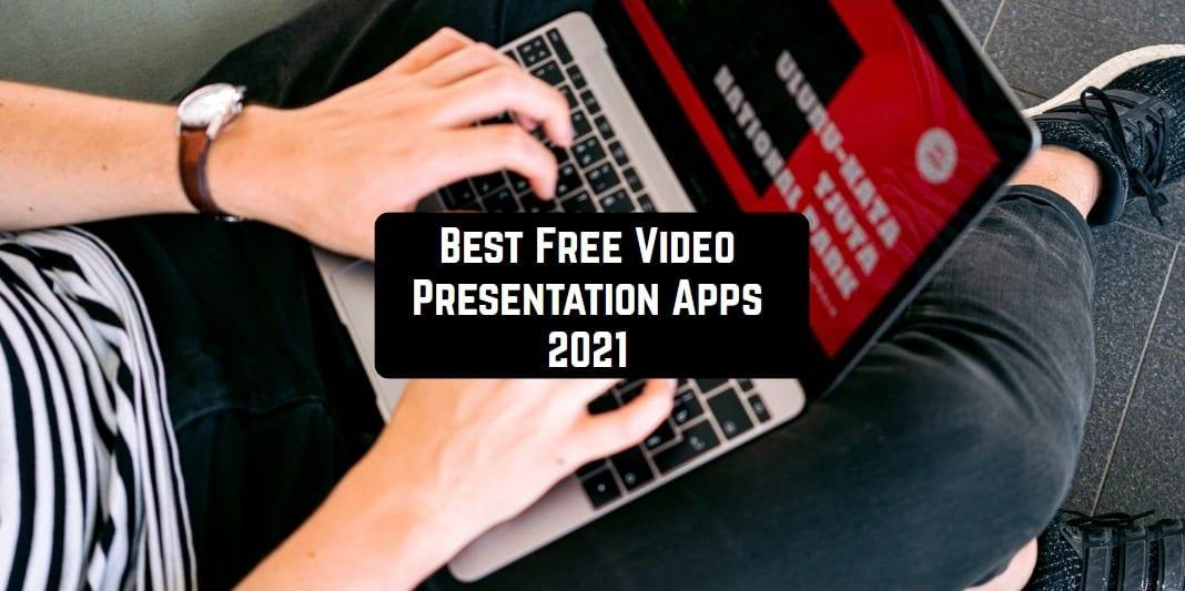 Free Video Presentation Apps 2021