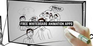Free Whiteboard Animation Apps