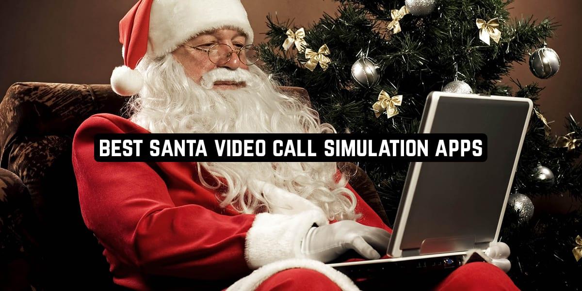 Best Santa Video Call Simulation Apps