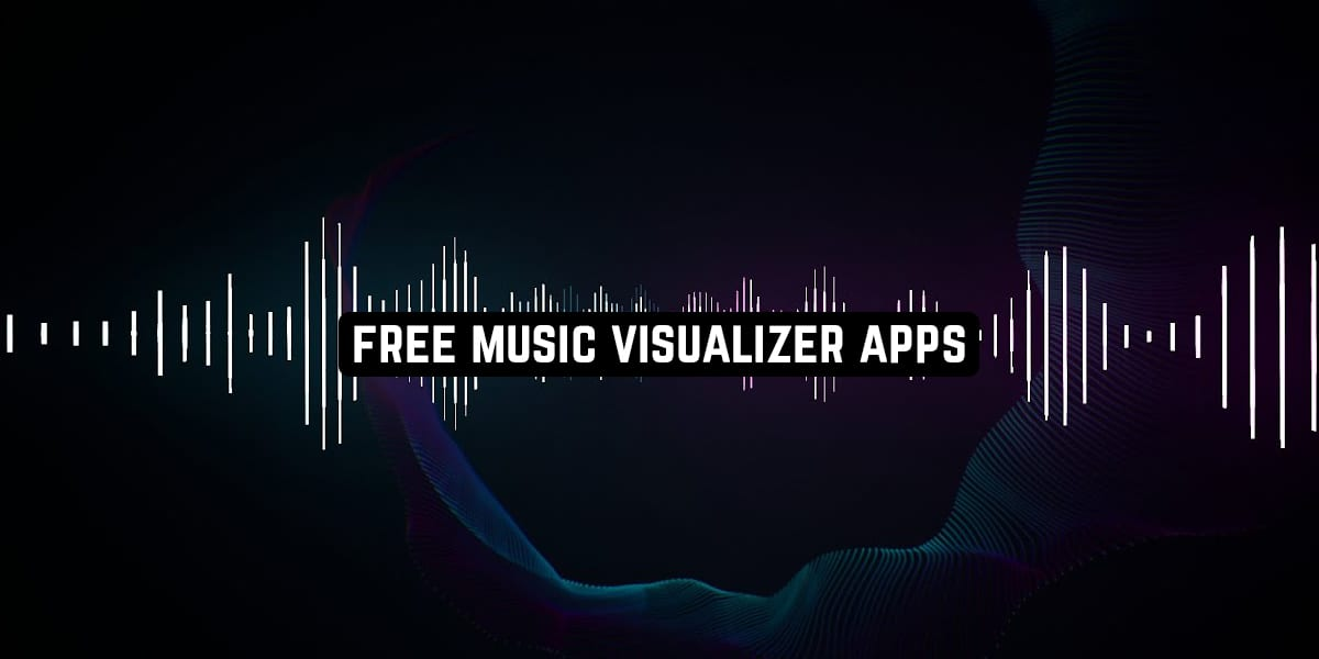 Free Music Visualizer Apps