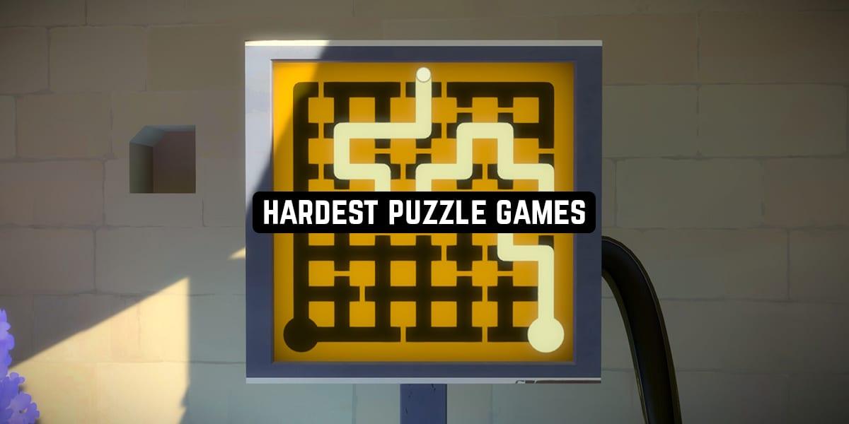 Hardest Puzzle Games