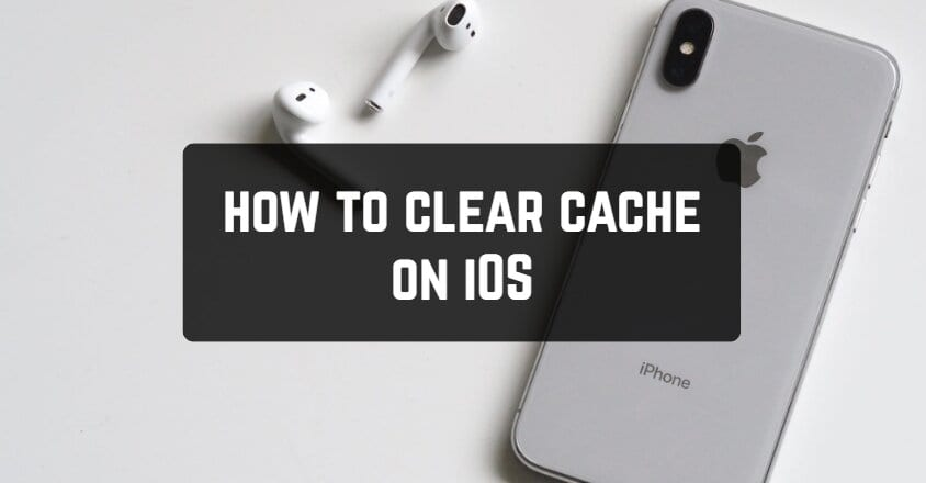 How to Clear Cache on iOS in 2021