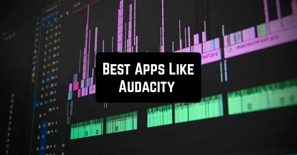 Best Apps Like Audacity
