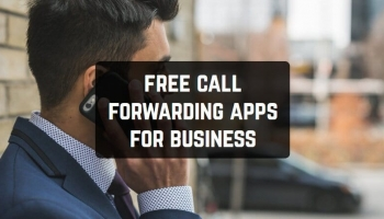 11 Free Call Forwarding Apps for Business (Android & iOS)