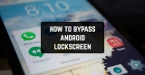 How to Bypass Android Lock Screen in 2021