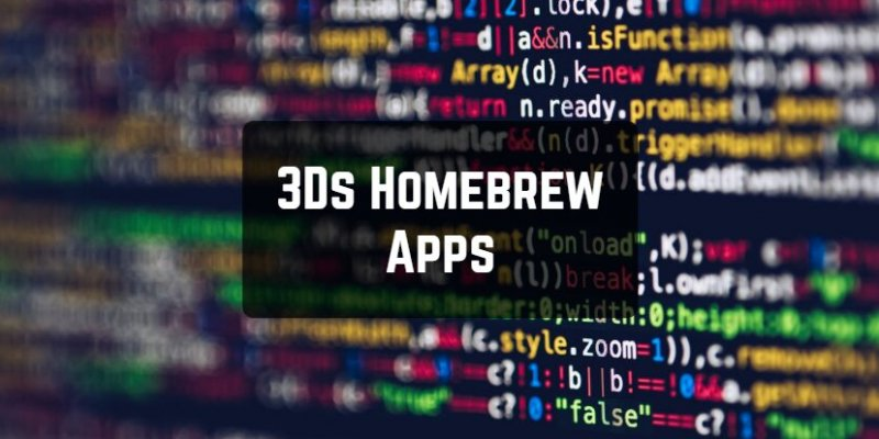 6 Best 3Ds Homebrew Apps for Android & iOS