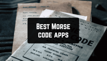 11 Best Morse code apps for Android & iOS
