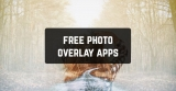 11 Free Photo Overlay Apps for Android & iOS