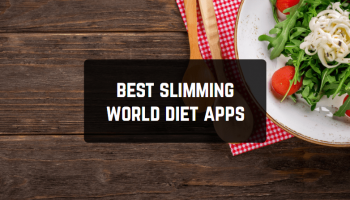 7 Best Slimming World Diet Apps for Android & iOS