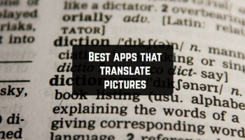 11 Best apps that translate pictures (Android & iOS)