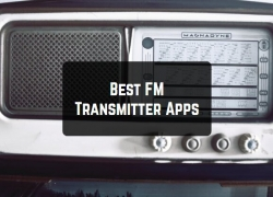 13 Best FM Transmitter Apps for Android and iOS