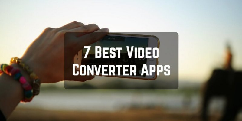 7 Best Video Converter Apps for Android