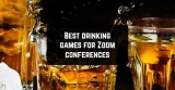 11 Best drinking games for Zoom conferences