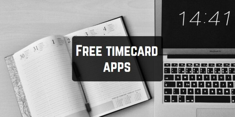 15 Free timecard apps for Android & iOS