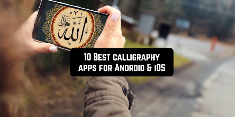 10 Best calligraphy apps for Android & iOS
