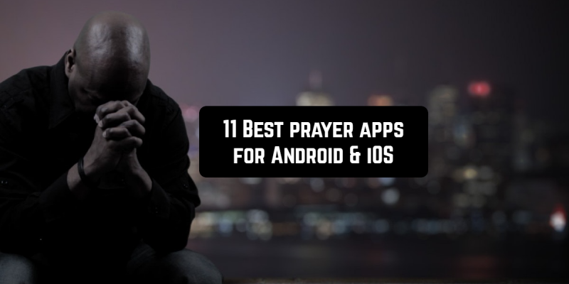 11 Best prayer apps for Android & iOS