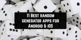 11 Best random generator apps for Android & iOS