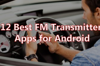 12 Best FM Transmitter Apps for Android
