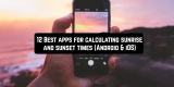 12 Best apps for calculating sunrise and sunset times (Android & iOS)