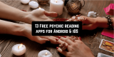 13 Free Psychic Reading Apps for Android & iOS