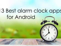 13 Best alarm clock apps for Android