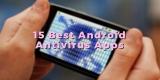 15 Best Android Antivirus Apps